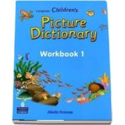 Longman Childrens Picture Dictionary, Workbook 1 de Aleda Krause