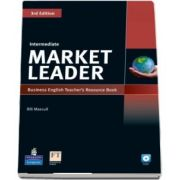Market Leader 3rd Edition Intermediate Level Teachers Resource Book-Test Master CD-Rom Pack de Bill Mascull