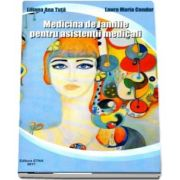 Medicina de familie pentru asistentii medicali de Liliana Ana Tuta
