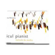 Micul Pianist. Metoda de studiu de Elena Perianu (Editia a II-a)