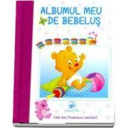 Albumul meu de bebelus (pentru fetite) - Cele mai frumoase amintiri!