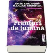 Franturi de lumina de Amie Kaufman (Al treilea volum al Trilogiei Constelatii)