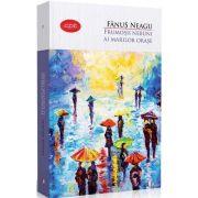 Frumosii nebuni ai marilor orase de Fanus Neagu - Colectia, carte pentru toti