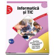 Informatica si TIC - Caiet de activitati pentru clasa a V-a (Auxiliar pentru manualul aprobat la licitatia MEN 2017)