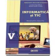 Informatica si TIC, manual pentru clasa a V-a de Carmen Diana Baican (Contine editia digitala)