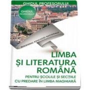 Limba si literatura romana, pentru scolile si sectiile cu predare in limba Maghiara, ghidul profesorului pentru clasa a V-a