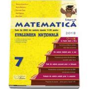 Matematica - Teste de tip CNEE din materia claselor V-VII pentru Evaluare Nationala 2018. Cu bareme de evaluare si notare pe niveluri de dificultate, structurate cronologic. Clasa a VII-a