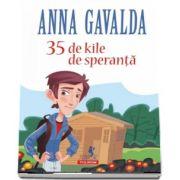 35 de kile de speranta de Anna Gavalda