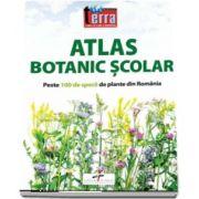 Atlas Botanic Scolar - Peste 100 de specii de plante din Romania