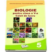 Biologie, caiet de lucru pentru clasa a V-a de Iuliana Alina Sprincenea (In conformitate cu cerintele programei scolare 2017)