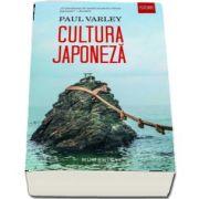 Cultura japoneza de Paul Varley (Traducere de Ruxandra Marginean Kohno)