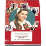 Folclor nepieritor de Maria Golban Somlea