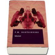 Idiotul de F. M. Dostoievski