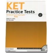 KET Practice Tests. Five tests for Cambridge English Key - With Key and Audio CD Pack (Annette Capel)
