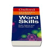 Oxford Learners Pocket Word Skills - Pocket-sized, topic-based English vocabulary (Ruth Gairns and Stuart Redman)