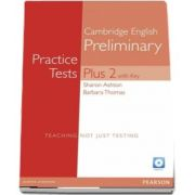 PET Practice Tests Plus 2 Students Book with Key and A, Edition 1 with audio CD de Barbara Thomas