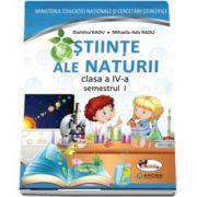 Stiinte ale naturii manual pentru clasa a IV-a, semestrul I si semestrul al II-lea (Contine editia digitala) de Dumitra Radu si Mihaela Ada Radu