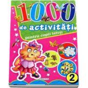 1000 de activitati pentru copii isteti (Volumul 2)