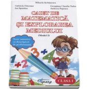 Caiet de matematica si explorarea mediului, clasa I - Teste sumative cu descriptori de performanta - Model I de Mihaela Serbanescu