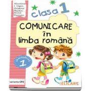 Comunicare in limba romana caiet de lucru, pentru clasa I - Semestrul I - Varianta CP2