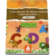 Comunicare in limba romana, pentru clasa I - Caiet de scriere, VARIANTA - A1 - Dumitru Paraiala