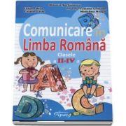 Comunicare in Limba Romana, clasele II-IV. Teste de evaluare semestriale si finale de Mihaela Serbanescu