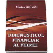 Diagnosticul financiar al firmei de Siminica Marian