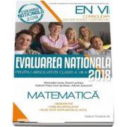 Evaluare nationala 2018 Matematica - Consolidare pentru absolventi clasei a VIII-a. Memorator, teme recapitulative, 90 de teste dupa modelul M. E. N.