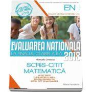 Manuela Dinescu, Evaluarea Nationala 2018 la finalul clasei a II-a - 30 de teste dupa modelul M. E. N. pentru probele de Scris, Citit si Matematica (editia a IV-a, revizuita)