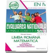 Manuela Dinescu, Evaluarea nationala 2018 la finalul clasei a IV-a - 20 de teste, dupa modelul M. E. N. pentru probele de Limba Romana si Matematica (editia a IV-a, revizuita)
