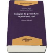 Exceptii de procedura in procesul civil - Practica judiciara de Ruxandra Sirghi