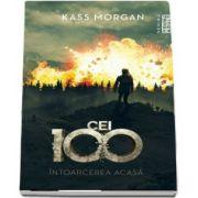 Intoarcerea acasa de Kass Morgan (Seria Cei 100, partea a III-a)
