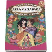 Invat sa citesc cu litere de tipar - Alba ca zapada (Adaptare dupa Fratii Grimm, 3-5 ani)