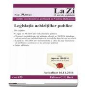 Legislatia achizitiilor publice, include Legea nr. 184/2016. Actualizat la 16. 11. 2016 - Editie coordonata si prefatata de Violeta Stefanescu