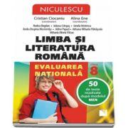 Limba si Literatura Romana. Evaluarea nationala, clasa a VIII-a. 50 de teste rezolvate dupa modelul MEN de Cristian Ciocaniu