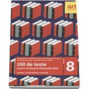 Limba si literatura romana, pentru clasa a VIII-a. 100 de teste pentru evaluarea nationala 2018 (Emilia Borza)
