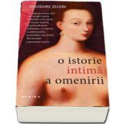 O istorie intima a omenirii de Theodore Zeldin