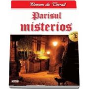 Parisul Misterios volumul 2 - Parisul misterios 2-2 de Ponson du Terrail
