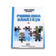 Psihologia sanatatii - Abordari aplicate - Vol. I - Normalitate si disfunctionalitate psiho-comportamentala
