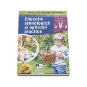 Educatie tehnologica si aplicatii practice, manual pentru clasa a V-a de Marinela Mocanu (Contine si editia digitala)