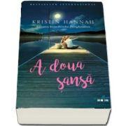 A doua sansa de Kristin Hannah (Colectia Blue MOON)