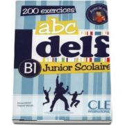 ABC - DELF - Niveau B1. Junior scolaire - Livre si cederom. 200 exercices. DVD - rom audio et video inclus (Adrien Payet)