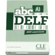 ABC - Niveau A1 - DELF - Livre. 200 exercices - CD MP3 INCLUS (David Clement Rodriguez)