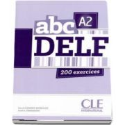 ABC - Niveau A2 - DELF - Livre. 200 exercices - CD MP3 INCLUS (David Clement Rodriguez)