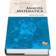 Analiza matematica. Note de curs de Radu Miculescu