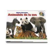 Animalele de la zoo de Silvia Ursache (Colectia Cunosc lumea pas cu pas...)