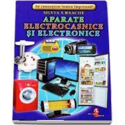 Aparate electronice si electrocasnice - Sa cunoastem lumea impreuna! (Contine 16 cartonase cu imagini color) de Silvia Ursache