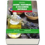 Arome, parfumuri si balsamuri naturale - Stil de viata natural