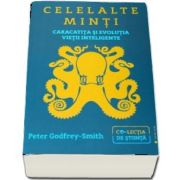 Celelalte minti - Caracatita si evolutia vietii inteligente de Peter Godfrey-Smith