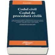 Codul civil. Codul de procedura civila. Editia a VIII-a, actualizata la 20 septembrie 2017